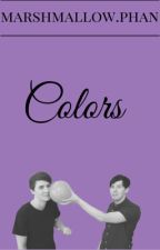 colors ✖ phan by xmarshmallowphan