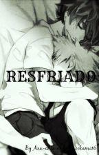 RESFRIADO by ara-chin