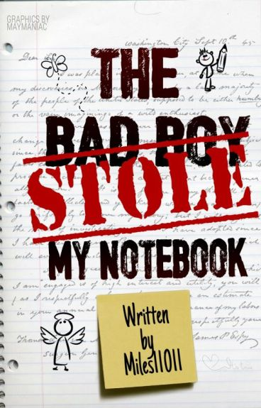 The Bad Boy Stole My Notebook