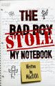 The Bad Boy Stole My Notebook by Miles11011