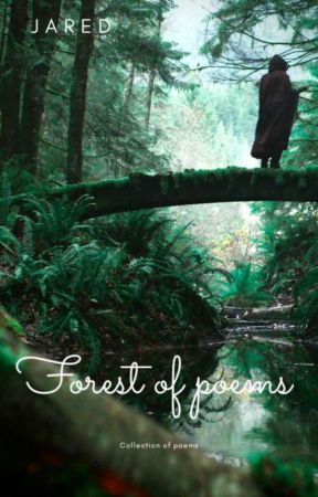 Forest of Poems by Jared_Guy
