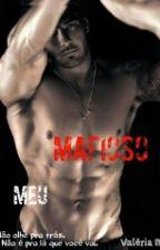 Meu Mafioso #Wattys2017 by Vallleriiia