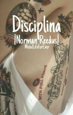 Disciplina|Norman Reedus| by DylanKleboldsBae