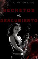Secretos Al Descubierto by TroisSeconds