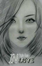Tình Giả - Tình Thật (Girl×Girl) by NganRain
