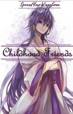 Childhood Friends (Teenage Sinbad X Reader)  by SpreadYourWingsFree