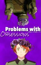 Problems With Obsessions | Random by Ninja_Taffy_12