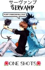 ⌜Servamp x Reader⌟ ¡One Shots! by puffymarshmallows