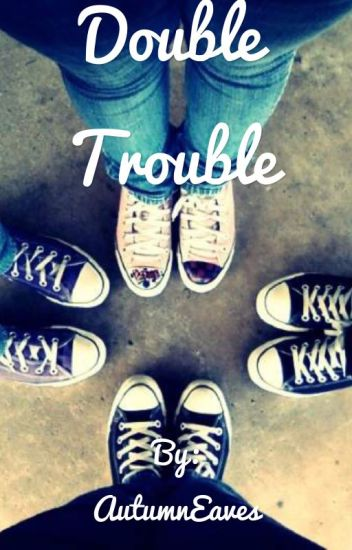 Double Trouble•Max and Harvey Fanfic