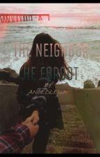 The Neighbor He Forgot by anoelle1200