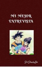 MI MEJOR ENTREVISTA by PrincesaLirio