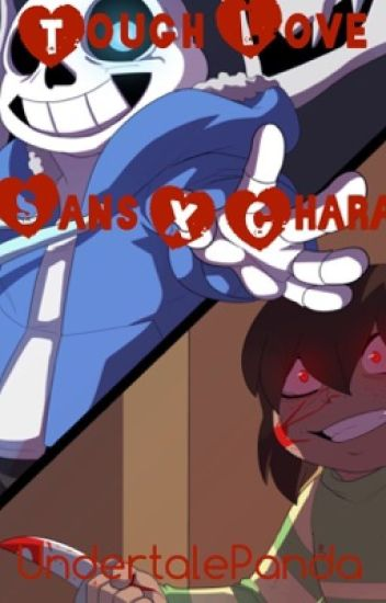 Tough Love {Sans X Chara}