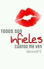 Todos Son Infieles Cuando Me Ven (Hasta El Mas Fiel) by Trumpet-Girl