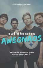 Aweonaos//5SOS Chilensis// by wildhexrtss