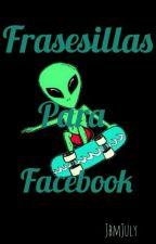 Frases Para Facebook?? by JbmJuly