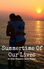 Summertime of Our Lives (A Cody Simpson Love Story) by Starr4ever143