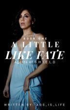 A little like fate ↬ Agents of shield Fanfiction by aos_is_life