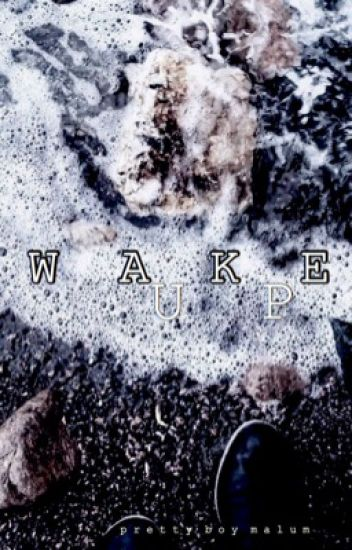 Wake Up | Malum [DISCONTINUED FOR NOW]