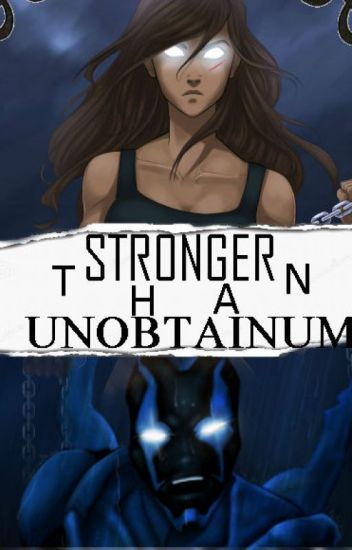 Stronger than Unobtainium (Young Justice: Blue Beetle/Jaime Reyes)