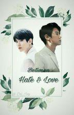 Between Hate & Love by Pigletletlet