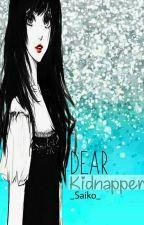 Dear Kidnapper ||Trupan by _saiko_