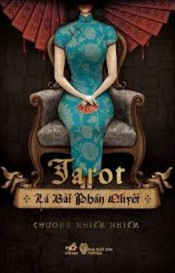 Tarot. Lá bài phán quyết - Chương Nhiễm Nhiễm
