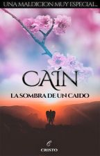 CAÍN La sombra de un caído...(PRÓXIMAMENTE) by Pipper13