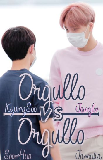 Orgullo vs Orgullo [Kaisoo]