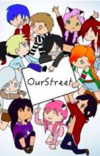 OurStreet (MyStreet x Reader Fanfic) by td9742