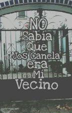No Sabía Que Jos Canela Era Mi Vecino (Jos Canela) by SoyAndreaTomlinson