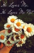 He Loves Me, He Loves Me Not. {Before You Exit} -Book Two- by BYEkendallll