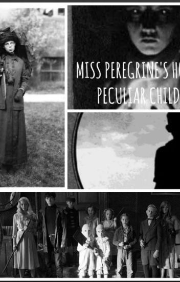 Miss Peregrine's Home for Peculiar Children One Shots