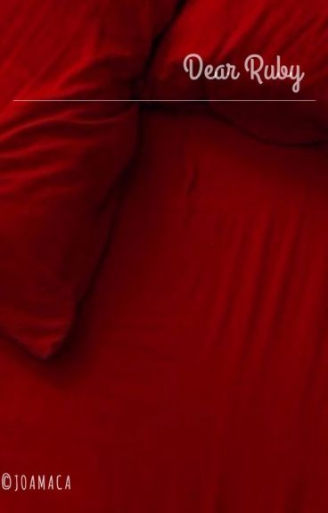 """""""Dear Ruby"""" - (Twenty One Pilots Fan Fiction)"""