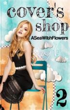 Cover's Shop 2 | Abierto by ASeaWithFlowers