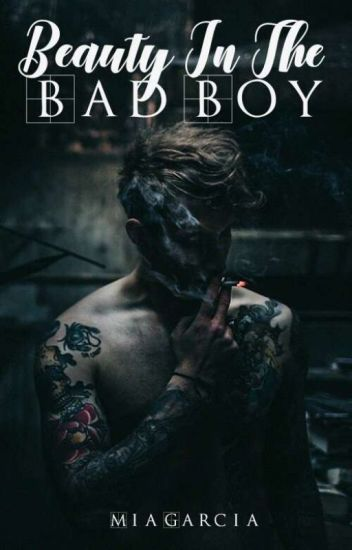 Living With The Bad Boy {SLOW UPDATES}