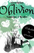Oblivion (Laurence x Reader) by soccerkitty7