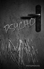 Psycho by jasminerealean