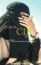 Siapa Cik Niqab? by MrNonePerfecto