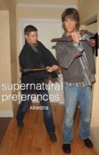 Supernatural Preferences by kkestra