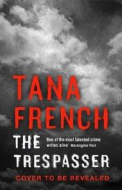 The Trespasser (Dublin Murder Squad, #6) by Tana French  by cdfdsfr4rrvcvxewrq3