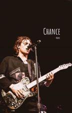 Chance • Muke by catchlukeonfire