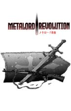 Metalord Revolution by Armus09