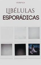 Libélulas esporádicas by violencx