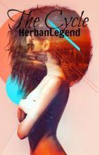 The Cycle by HerbanLegend