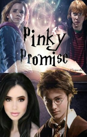 Pinky Promise (A Harry Potter Love Story 1st To 3rd Year) by EternalBlizzard