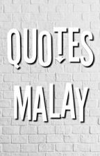 Quotes[Malay Ver.] © by cdzxyk