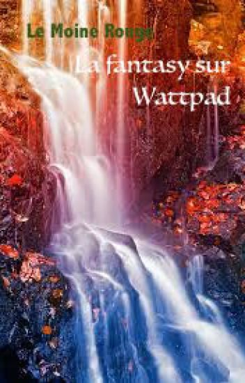 La fantasy sur Wattpad