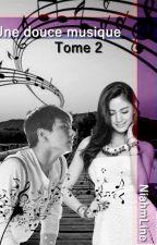 Une douce musique Tome 2 [BTS] by NiahmLine