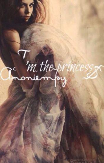 I'm the princess?  {voltooid}