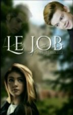 Le Job [T.B.S.] by CookiieKrisp